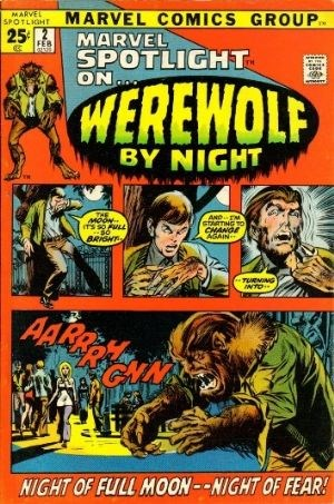 (Marvel) Cover for Marvel Spotlight #2 1st Appearance and Origin of Werewolf By Night
